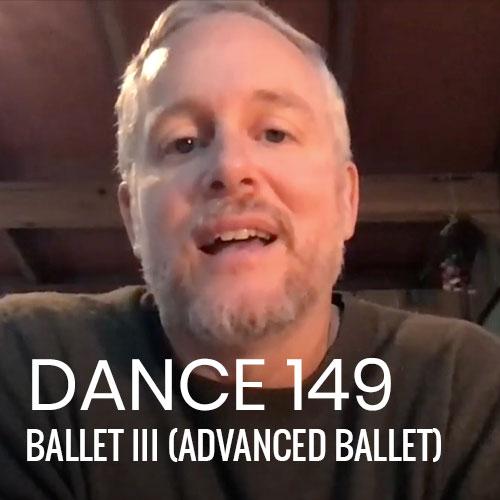 DANCE 149: Ballet III (Advanced Ballet)