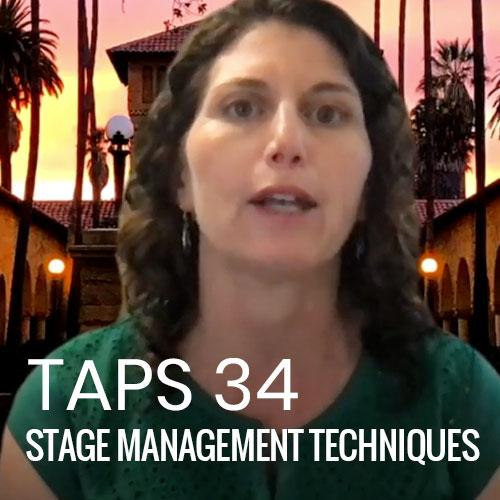 TAPS 34: Stage Management Techniques
