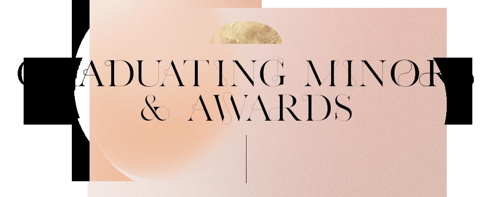 Graduating TAPS Minors + Awards