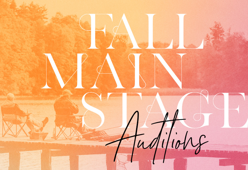 Fall Main Stage Auditions