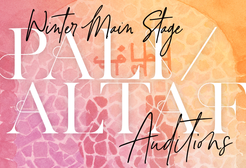 Winter Main Stage PALI/ALTAF Auditions